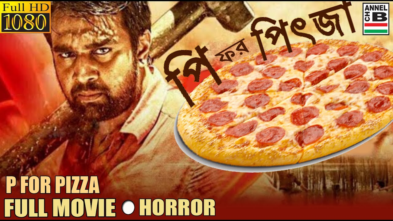 P For Pizza 2020 Bengali Dubbed 720p HDRip 600MB | 350MB Download