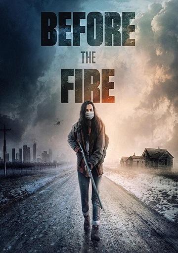 Перед пожаром / Before the Fire (Чарли Бюхлер) [2020, Триллер, фантастика, боевик, WEB-DL 1080p] [AVO] [datynet]