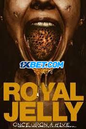 Royal Jelly (2021) Telugu Dubbed Movie Watch Online