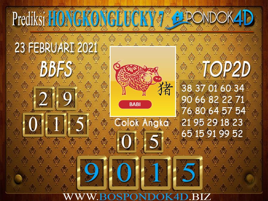 Prediksi Togel HONGKONG LUCKY 7 PONDOK4D 23 FEBRUARI 2021