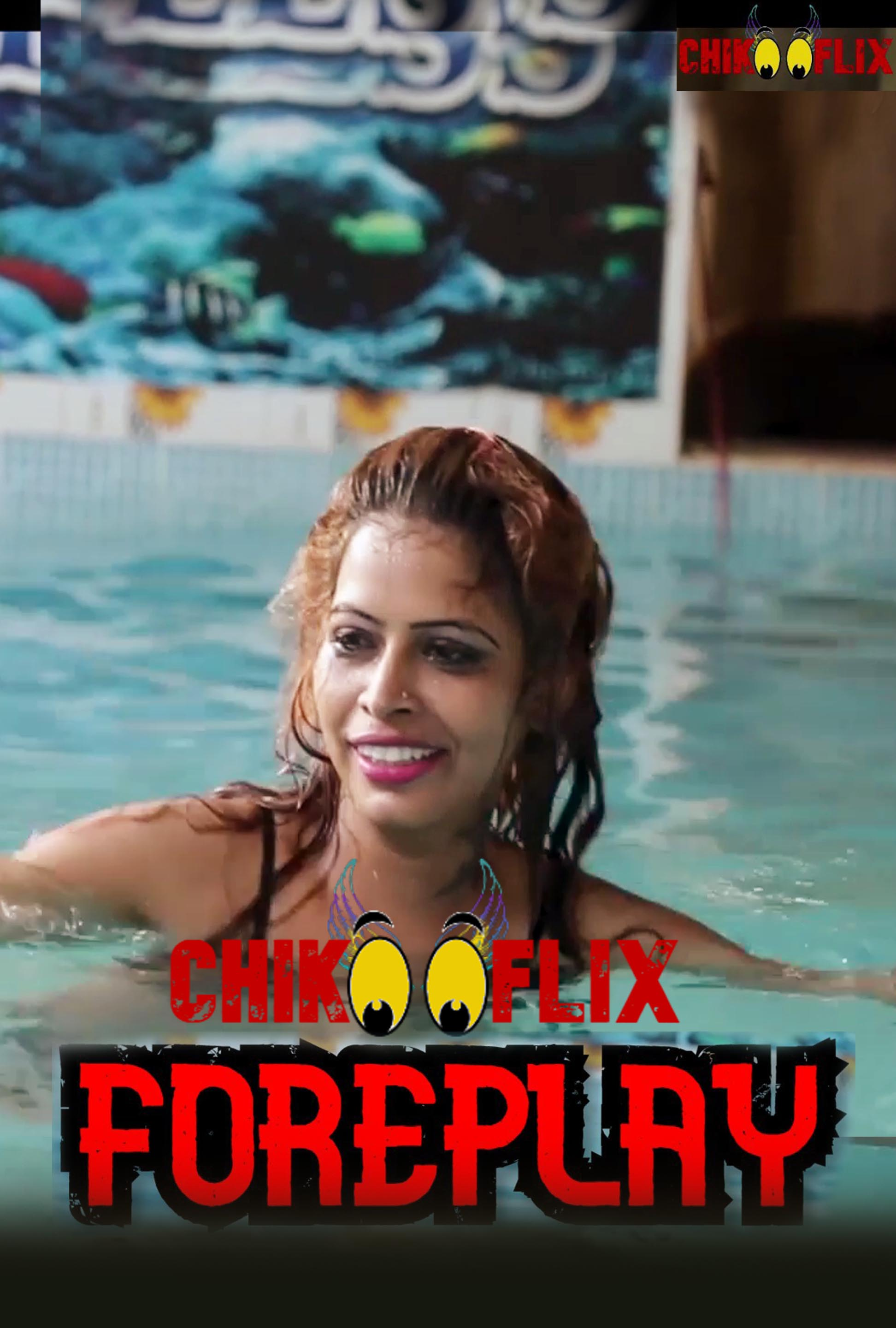 18+ Foreplay 2020 ChikooFlix Originals Hindi Short Film 720p HDRip 190MB Watch Online