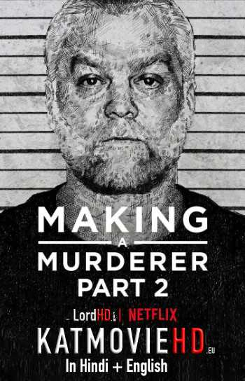 Making a Murderer: Part 2 (S02) [Hindi Dubbed] Complete HDRip Dual Audio | Netflix Series