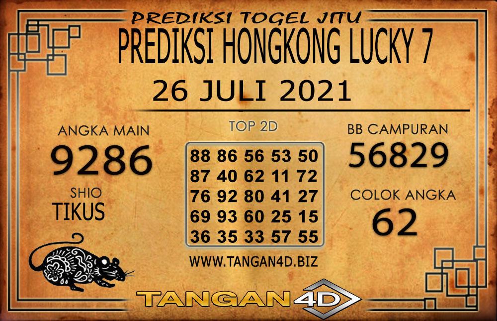 PREDIKSI TOGEL HONGKONG LUCKY7 TANGAN4D 26 JULI 2021