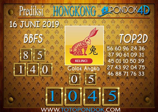 Prediksi Togel HONGKONG PONDOK4D 16 JUNI 2019
