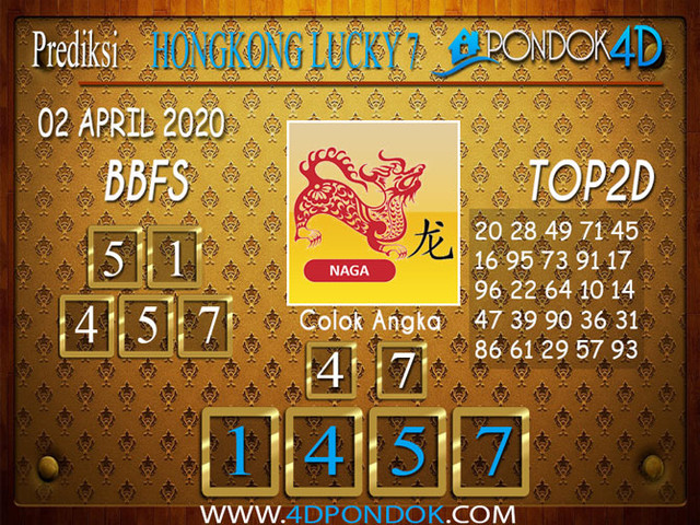 Prediksi Togel HONGKONG LUCKY 7 PONDOK4D 02 APRIL 2020