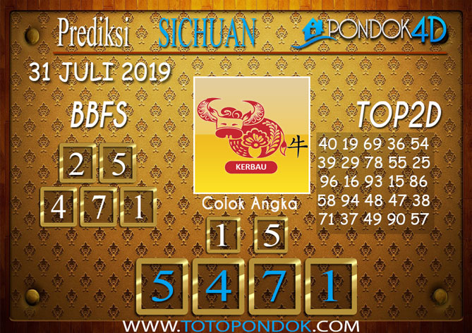 Prediksi Togel SICHUAN PONDOK4D 31 JULI 2019