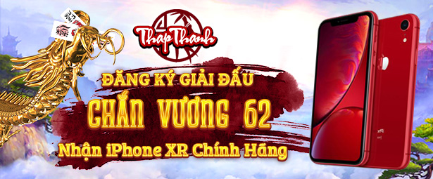 Chắn Thapthanh: Đăng ký Chắn Vương 62 Nhận iPhone XR