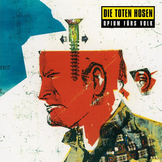 Die Toten Hosen – Opium für's Volk (Remastered)
