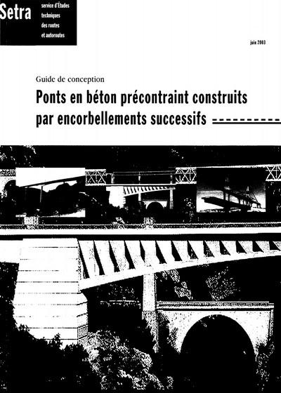 Ponts en béton précontraint construits par encorbellements successifs