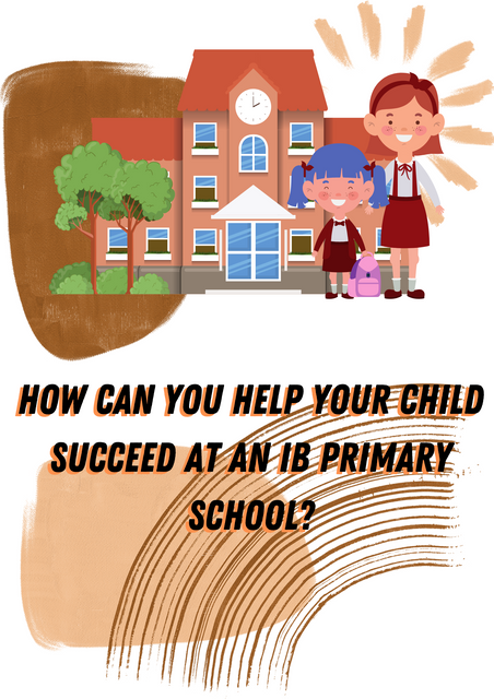 How-Can-You-Help-Your-Child-Succeed-at-an-IB-Primary-School