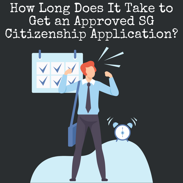 How-Long-Does-It-Take-to-Get-an-Approved-SG-Citizenship-Application