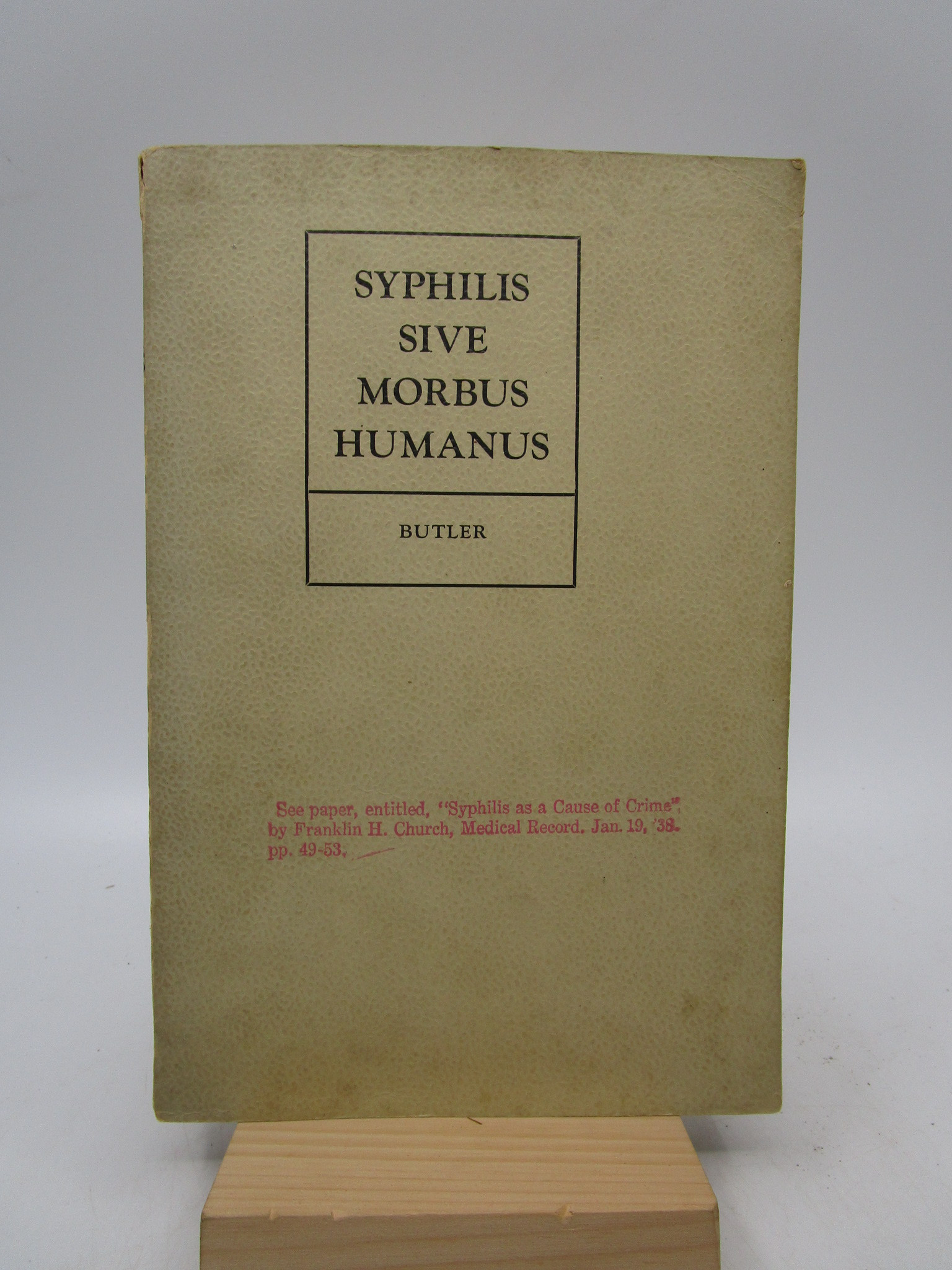 Image for Syphilis Sive Morbus Humanus. A Rationalization of Yaws So-Called (Signed First Edition)