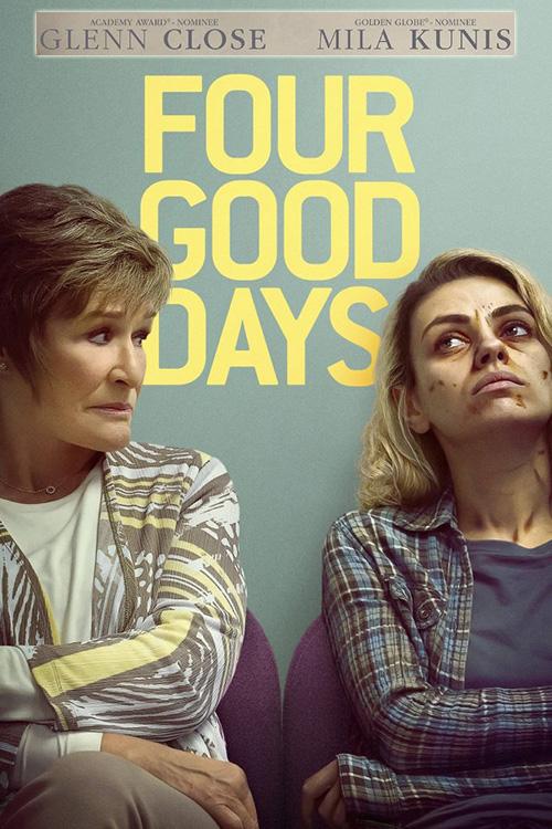 Four Good Days | 2021 | m720p - m1080p | WEB-DL | Türkçe Altyazılı | Tek Link