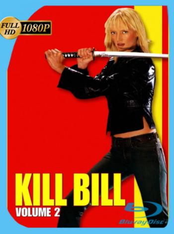 Kill Bill Vol. 2 (2004) AMZN WEB-DL Open Matte [1080p] Latino [GoogleDrive]