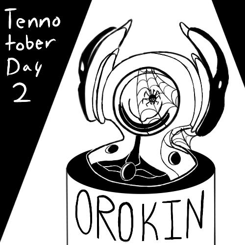 tennotober-day-2-orokin.png