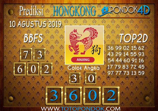 Prediksi Togel HONGKONG PONDOK4D 10 AGUSTUS 2019
