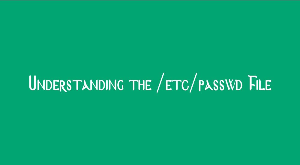 Understanding the /etc/passwd File image