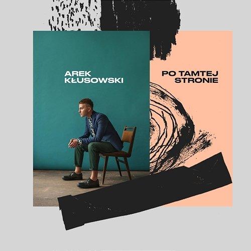 Arek Kłusowski - Po Tamtej Stronie (2019)