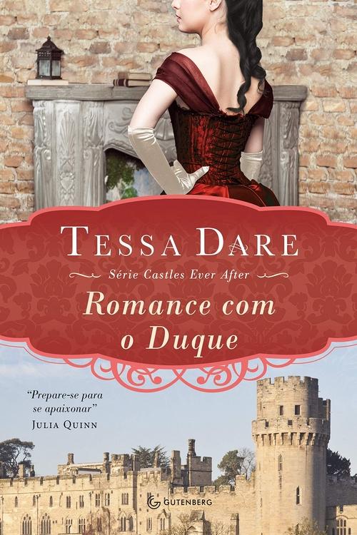 Resenha #379 Romance com o Duque – Tessa Dare @grupoautentica