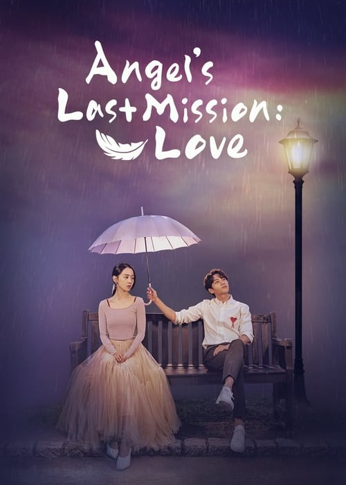 Kdrama: Angel's Last Mission: Love – Última missão do anjo: Amor