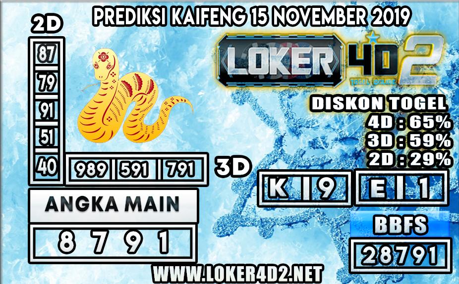 PREDIKSI TOGEL KAIFENG POOLS LOKER4D2 15 NOVEMBER 2019