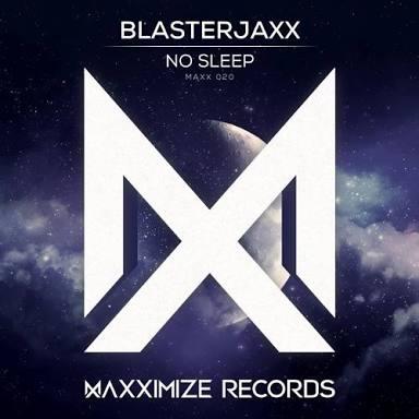Image of Blasterjaxx - No Sleep