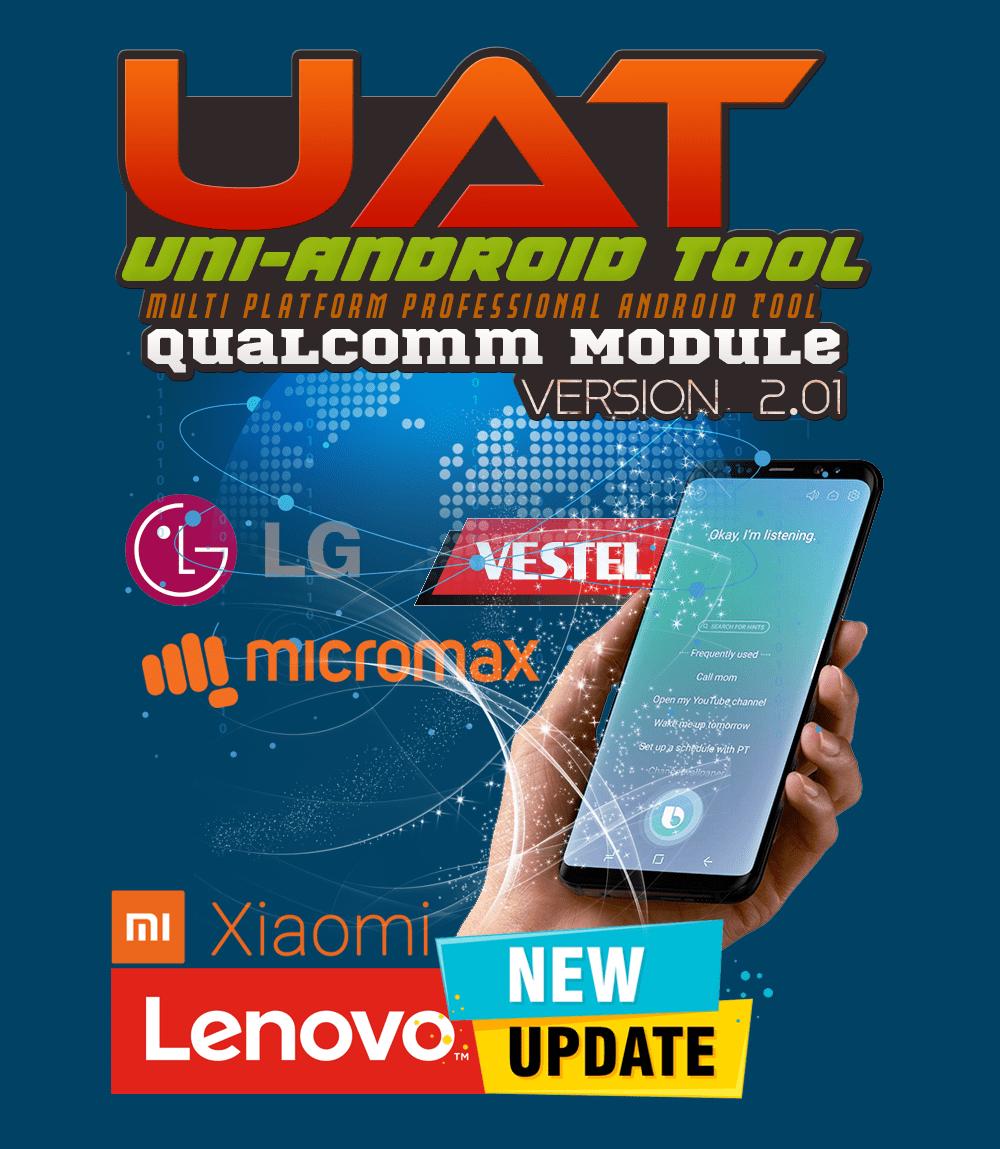 Uni-Android Tool [UAT] Qualcomm Module Ver 2.01 - LG | Lenovo [21.09.2020] !!!