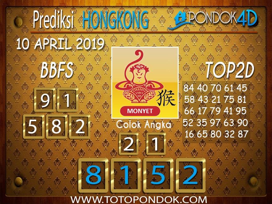 Prediksi Togel HONGKONG PONDOK4D 10 APRIL 2019