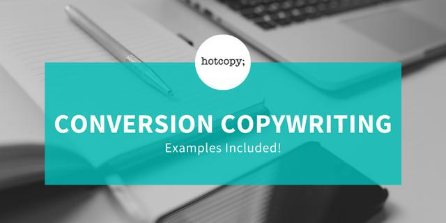 Conversion Copywriting Explained - Hotcopy
