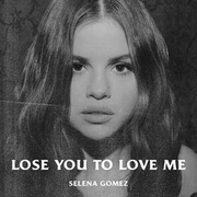 Selena-Gomez-Lose-You-to-Love-Me.png