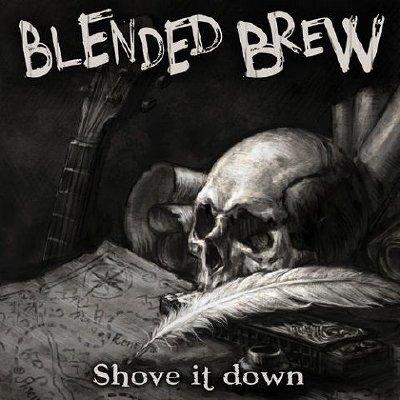 Blended Brew - Shove It Down (2020) Mp3 320 kbps