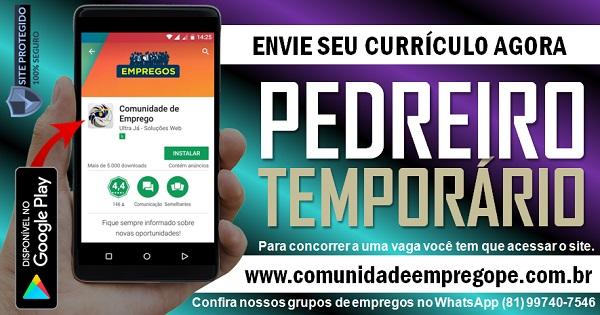 PEDREIRO TEMPORÁRIO PARA EMPRESA EM JABOATÃO DOS GUARARAPES