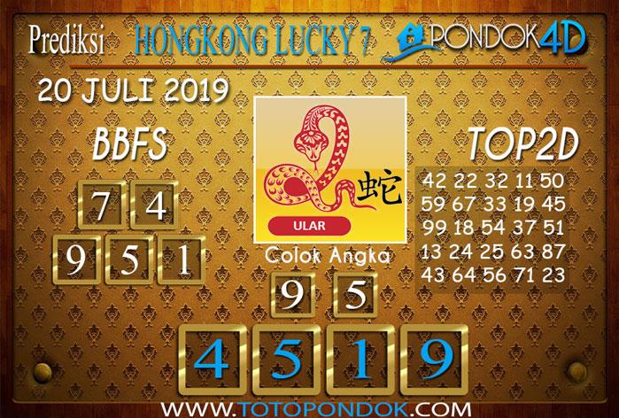 Prediksi Togel HONGKONG LUCKY 7 PONDOK4D 20 JULI 2019