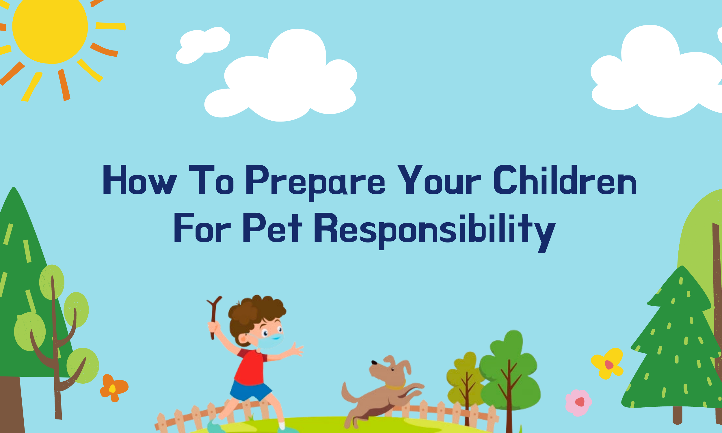 How-To-Prepare-Your-Children-For-Pet-Responsibility