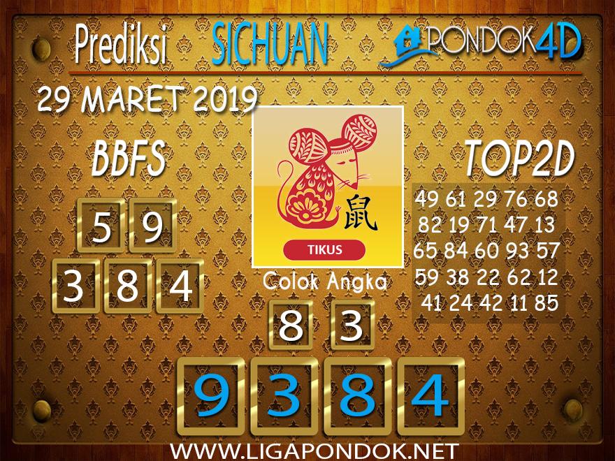 Prediksi Togel SICHUAN PONDOK4D 29 MARET 2019