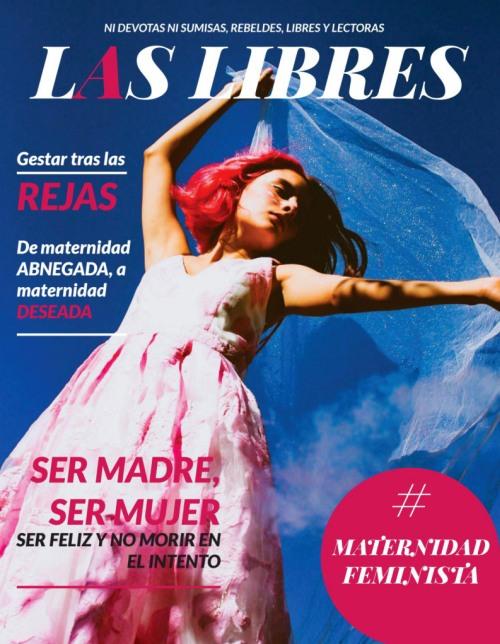 [Imagen: Las-Libres-mayo-2021.jpg]