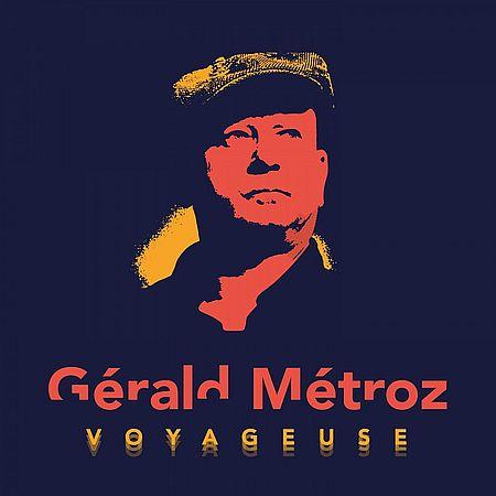 Gerald Metroz - Voyageuse (2020) [FLAC 24-44]