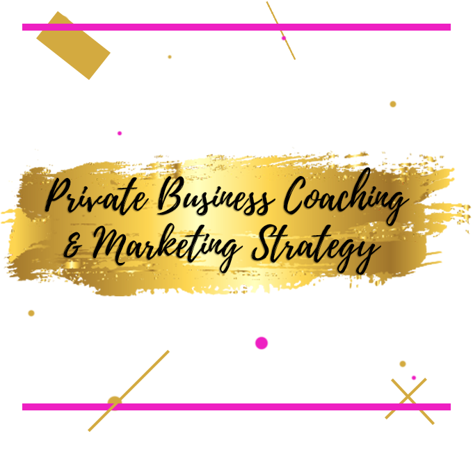 Private Business Coaching & Marketing Strategy