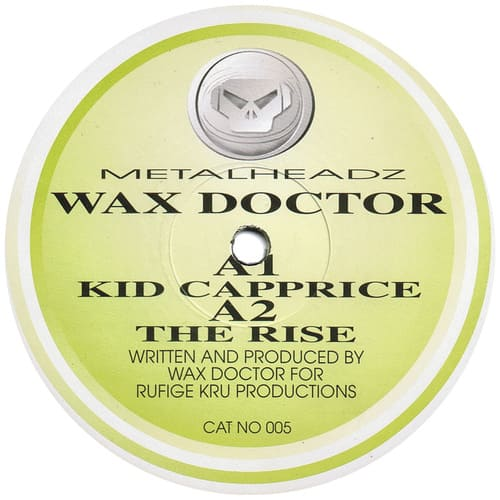 Wax Doctor - Kid Capprice / The Rise
