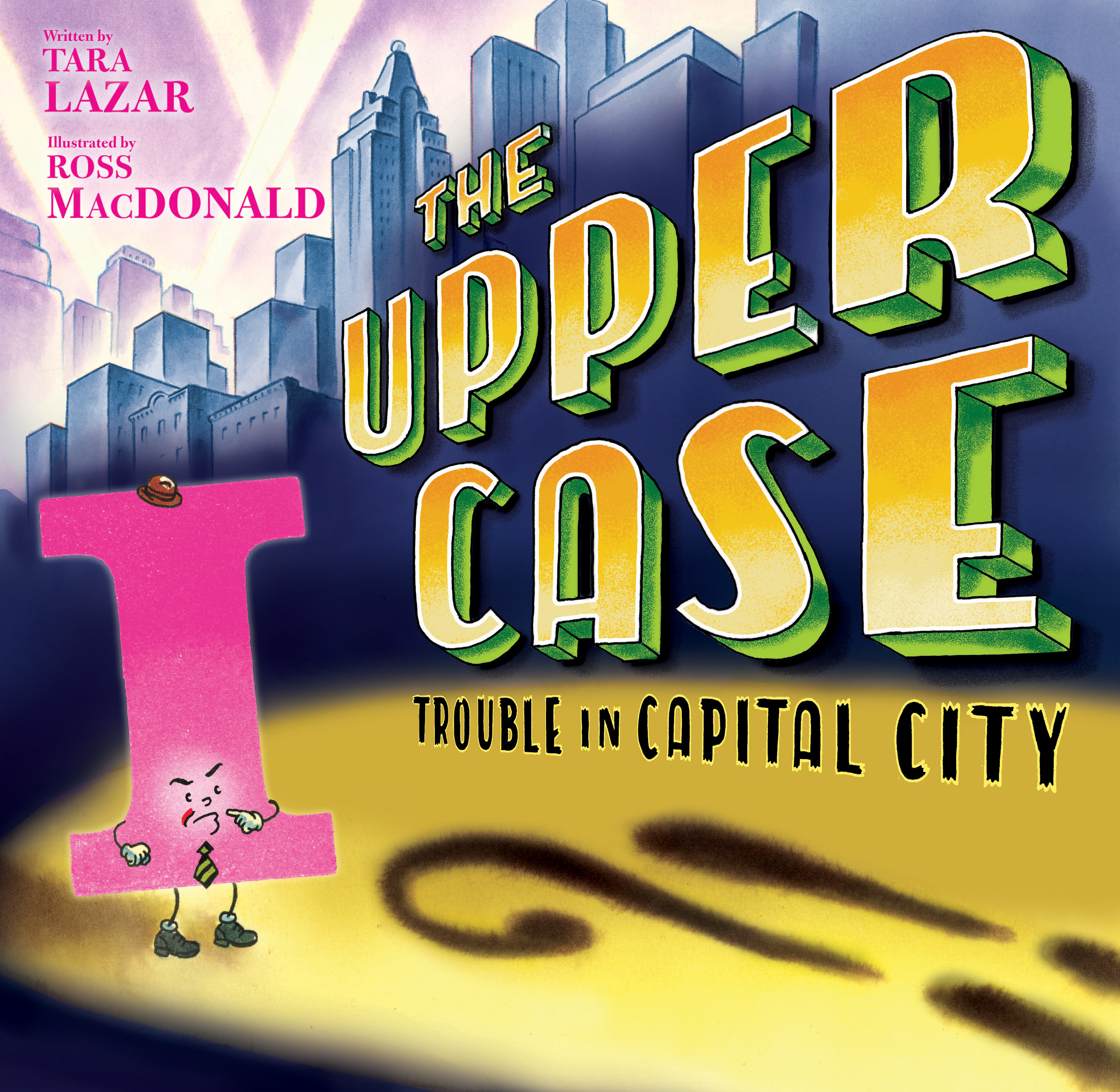the-uppercase-trouble-in-capital-city