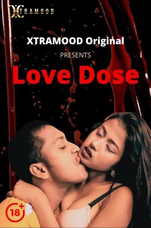 Love Dose (2021) S01E02 Hindi Xtramood Short Film 720p Watch Online