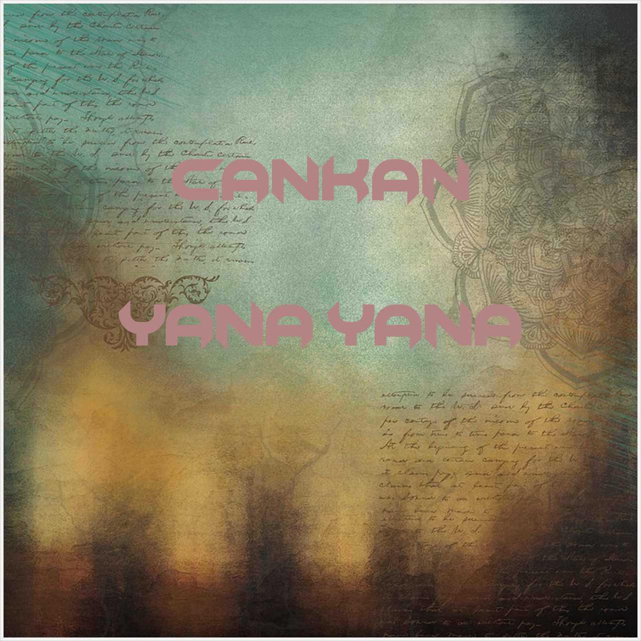 دانلود آهنگ جدید Cankan به نام Yana Yana