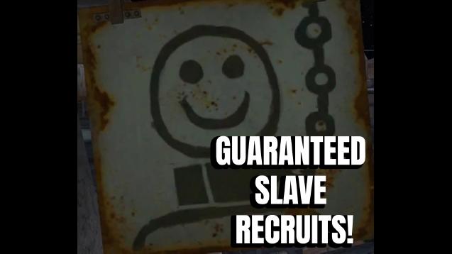 Guaranteed Slave Recruits / Гарантированные рабские рекруты