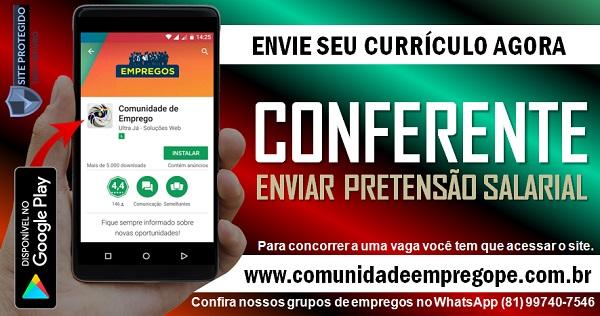 CONFERENTE PARA EMPRESA DE DISTRIBUIÇÃO EM OLINDA, PRETENSÃO SALARIAL