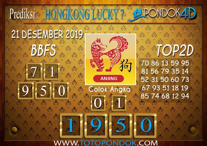 Prediksi Togel HONGKONG LUCKY 7 PONDOK4D 21 DESEMBER 2019