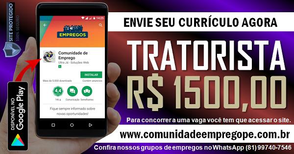 TRATORISTA COM SALÁRIO DE R$ 1500,00 PARA EMPRESA DE PAISAGISMO