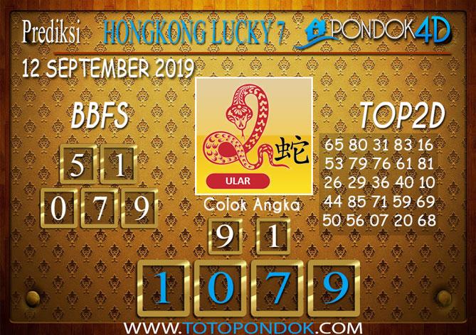 Prediksi Togel HONGKONG LUCKY 7 PONDOK4D 12 SEPTEMBER 2019
