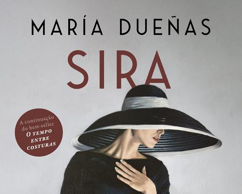 """@PlanetaEditora lançará no próximo mês """"Sira"""" A  protagonista inesquecível de """"O tempo entre costuras"""" está de volta"""