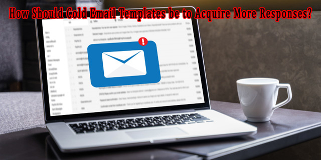 How Should Cold Email Templates be to Acquire More Responses?