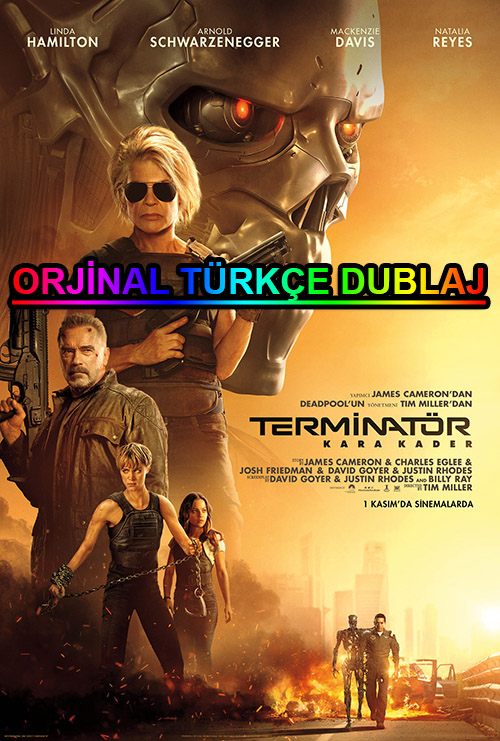 Terminatör 6: Kara Kader | 2019 | BDRip | XviD | Türkçe Dublaj | 4K - 1080p - m720p - m1080p | BluRay | Dual | TR-EN | Tek Link